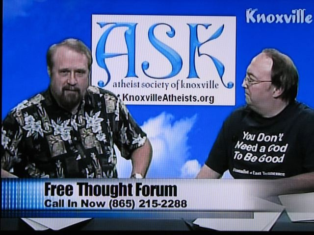 Larry Rhodes and Faithless Forrest as hosts of Knoxville's own weekly Freethought Forum <BR> call-in TV Show.